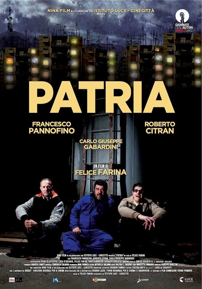 PATRIA di Felice Farina